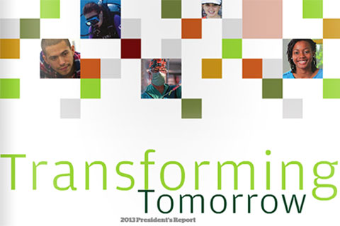 Transforming Tomorrow 2013 Presidents Report